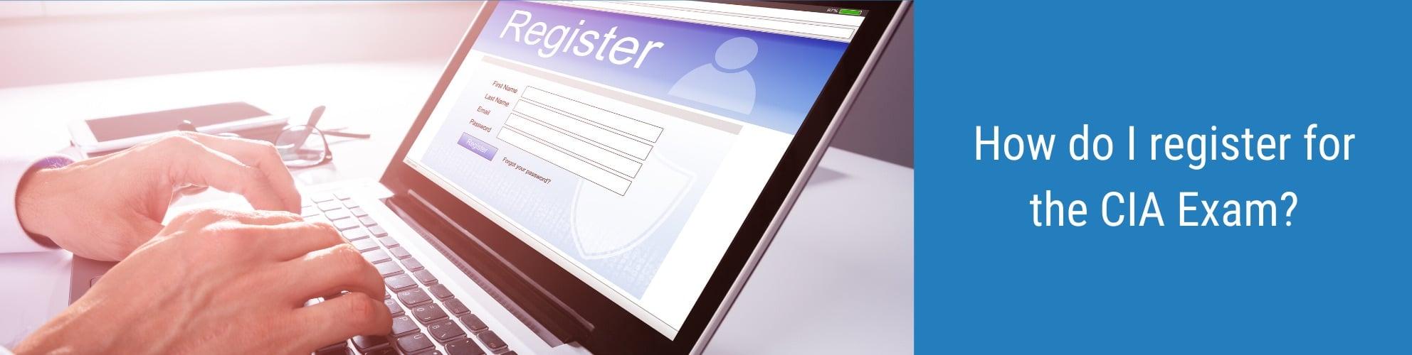 How do I register for the CIA Exam?